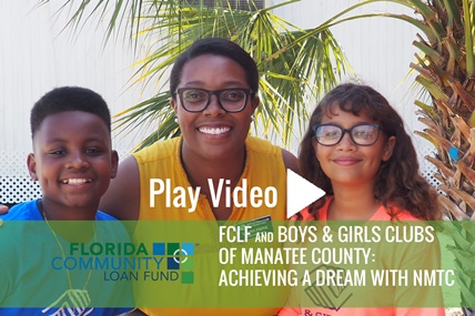 FCLF, NMTC, Boys Girls Clubs Manatee Video