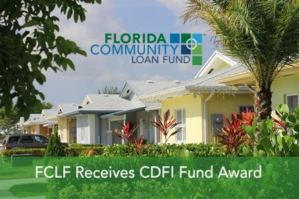 FCLF receives CDFI Fund Award: Allows us to continue maximizing opportunities in Florida