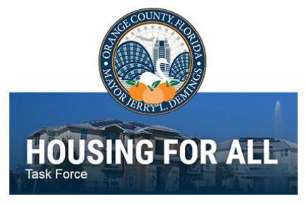 Orange County Florida Housing for All Task Force will put recommendations into action around affordable housing.