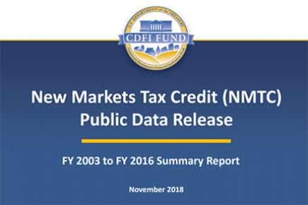 The CDFI Fund has issued an updated report on the NMTC Program.